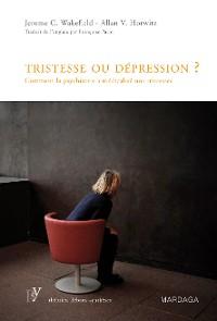 Cover Tristesse ou dépression ?