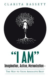 "Cover ""I Am"" Imagination, Action, Memorization"
