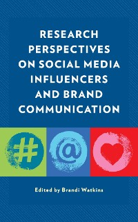Cover Research Perspectives on Social Media Influencers and Brand Communication