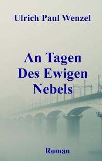 Cover An Tagen Des Ewigen Nebels