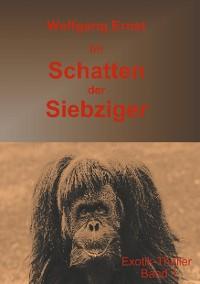 Cover Im Schatten der Siebziger Band 1
