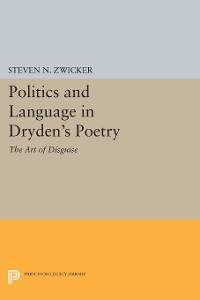 Cover Politics and Language in Dryden's Poetry