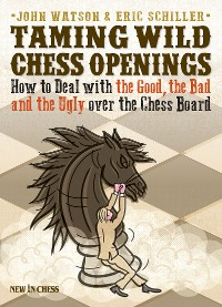 Cover Taming Wild Chess Openings