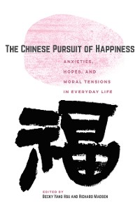 Cover The Chinese Pursuit of Happiness