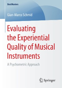 Cover Evaluating the Experiential Quality of Musical Instruments