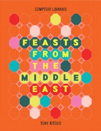 Cover Feasts From the Middle East
