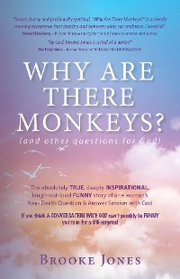 Cover Why Are There Monkeys? (and other questions for God)