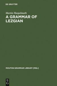 Cover A Grammar of Lezgian
