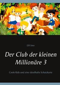 Cover Der Club der kleinen Millionäre 3