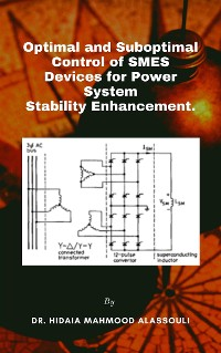 Cover Optimal and Suboptimal Control of SMES Devices for Power System Stability Enhancement