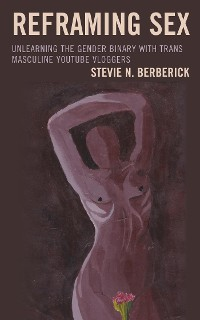 Cover Reframing Sex