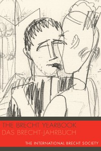 Cover The Brecht Yearbook / Das Brecht-Jahrbuch 40