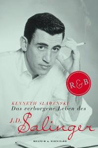 Cover Das verborgene Leben des J. D. Salinger