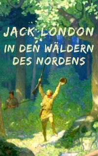 Cover In den Wäldern des Nordens