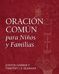 Cover Oración Común para Niños y Familias