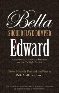 Cover Bella Should Have Dumped Edward