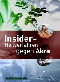 Cover Insider-Heilverfahren gegen Akne