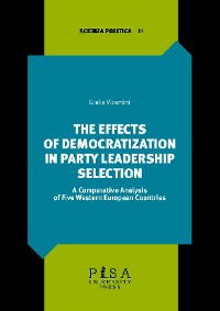 Cover The effects of democratization in party leadership selection