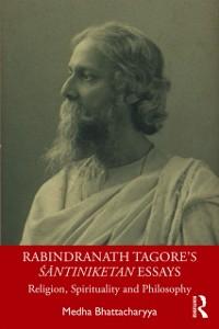 Cover Rabindranath Tagore's Santiniketan Essays