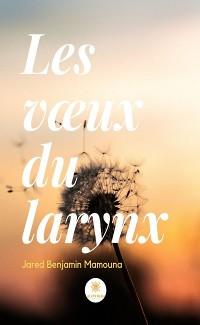 Cover Les vœux du larynx