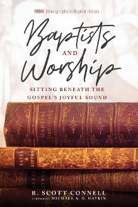 Cover Baptists and Worship