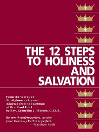 Cover The Twelve Steps to Holiness and Salvation