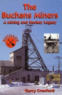 Cover Buchans Miners