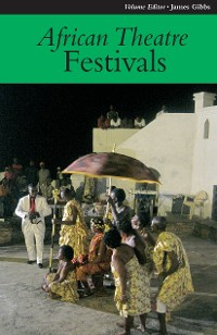 Cover African Theatre 11: Festivals