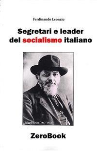 Cover Segretari e leader del socialismo italiano