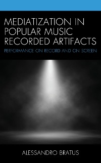 Cover Mediatization in Popular Music Recorded Artifacts
