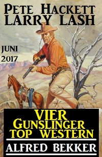 Cover Vier Gunslinger Top Western Juni 2017