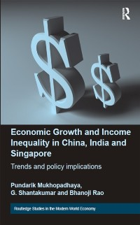 Cover Economic Growth and Income Inequality in China, India and Singapore