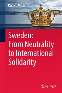 Cover Sweden: From Neutrality to International Solidarity