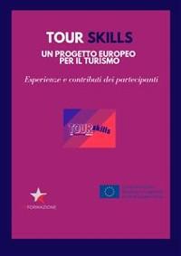 Cover TOUR SKILLS un progetto europeo per il turismo