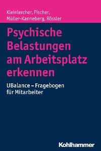 Cover Psychische Belastungen am Arbeitsplatz erkennen