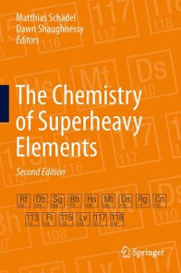 Cover The Chemistry of Superheavy Elements