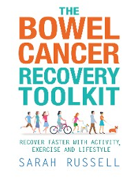 Cover The Bowel Cancer Recovery Toolkit