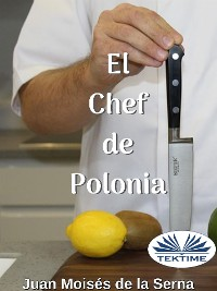 Cover El Chef De Polonia
