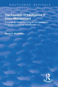 Cover Function of Intelligence in Crisis Management