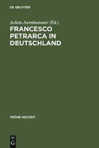 Cover Francesco Petrarca in Deutschland