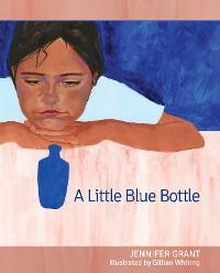 Cover A Little Blue Bottle