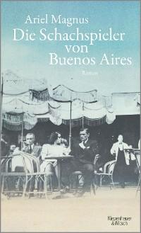 Cover Die Schachspieler von Buenos Aires