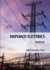 Cover Esercizi di Impianti Elettrici