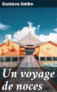 Cover Un voyage de noces