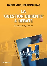 Cover La 'cuestión docente' a debate