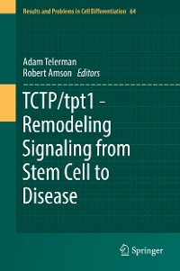 Cover TCTP/tpt1 - Remodeling Signaling from Stem Cell to Disease