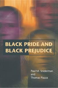 Cover Black Pride and Black Prejudice