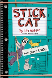 Cover Stick Cat: Two Catch a Thief