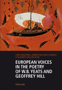 Cover European Voices in the Poetry of W.B. Yeats and Geoffrey Hill