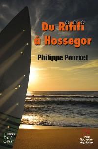 Cover Du Rififi à Hossegor